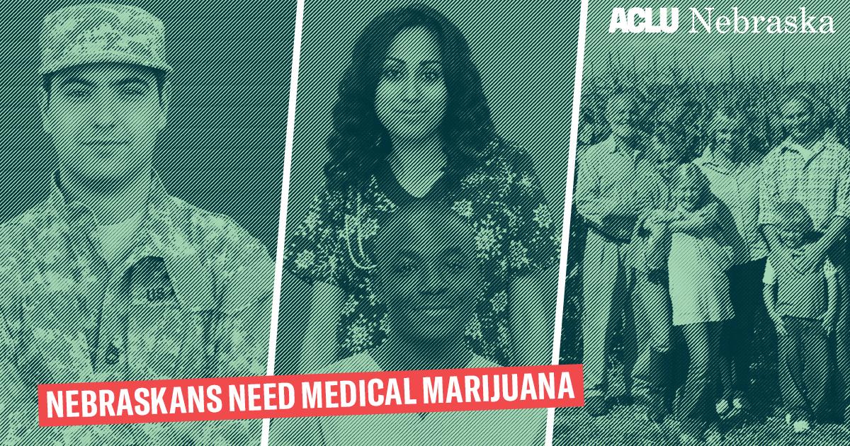 Nebraskans need medical marijuna