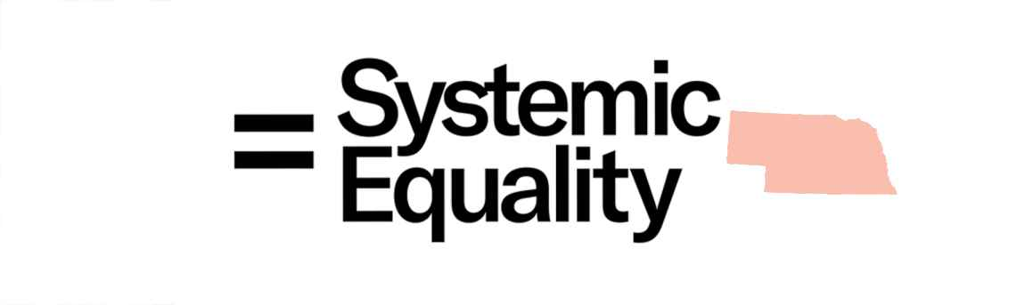 """A graphic reading """"Systemic Equality"""""""
