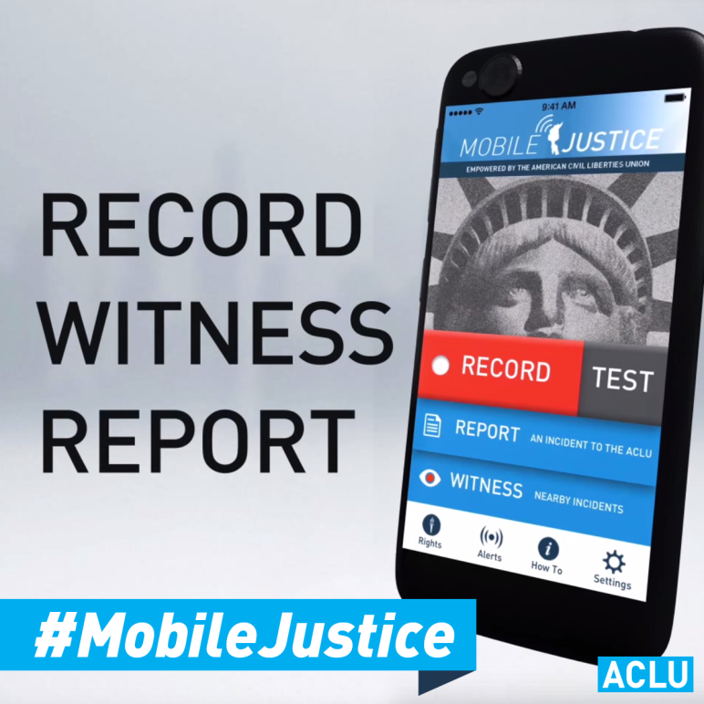 Record, Witness, Report with Mobile Justice