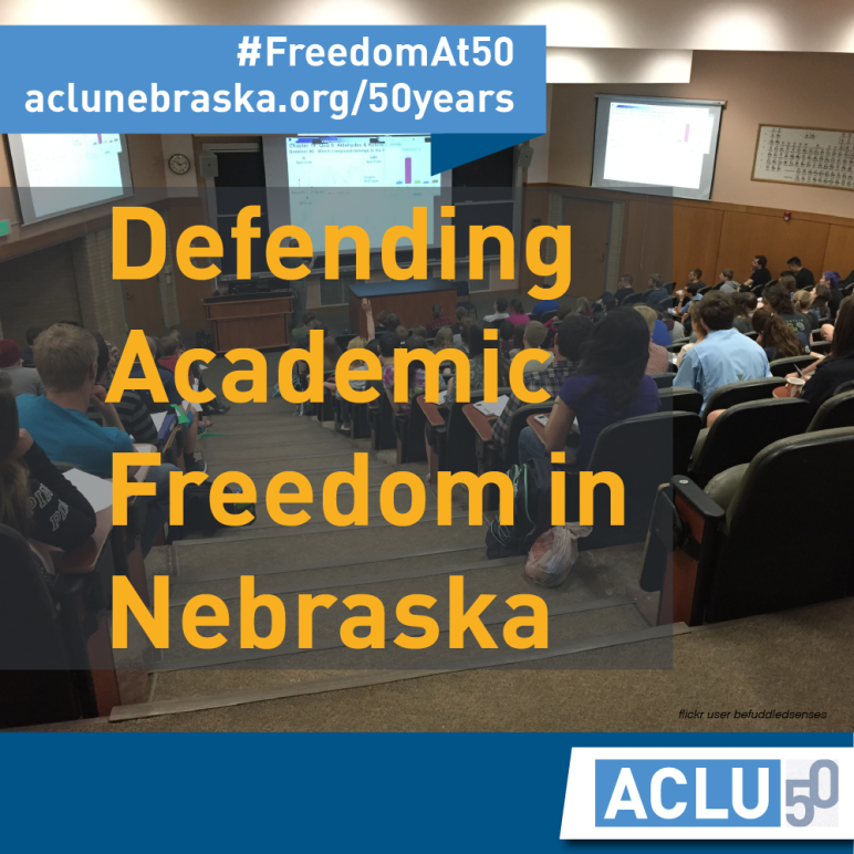 "Image of a classroom with text ""defending academic freedom in Nebraska"""
