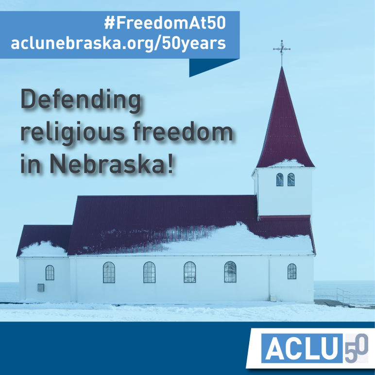 Photo of a church with text: defending religious freedom in Nebraska