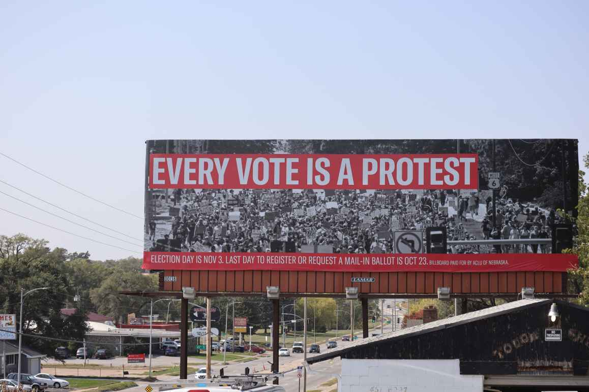 "A billboard in Omaha reads ""Every Vote is a Protest"""