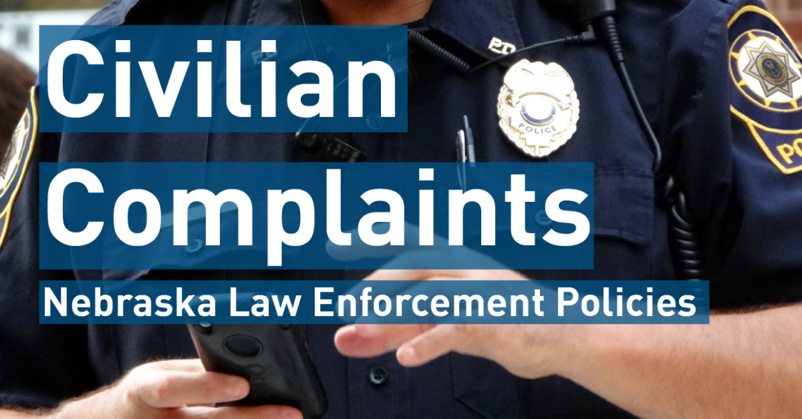 Image Text Reads: Civilian Complaints Nebraska Law Enforcement Policies