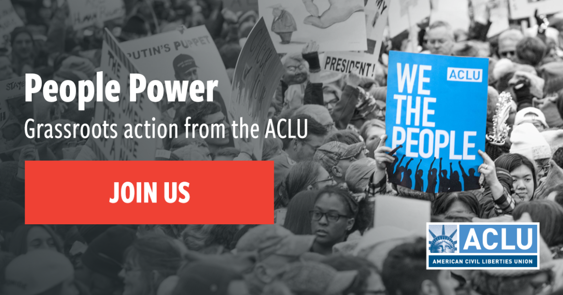 "Photo of protests with the text ""People Power: Grassroots action from the ACLU"""