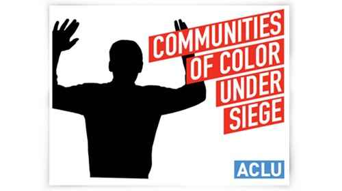 Communities of Color Under Siege
