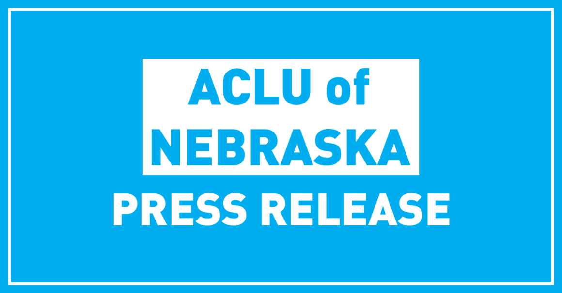 ACLU of Nebraska Press Release
