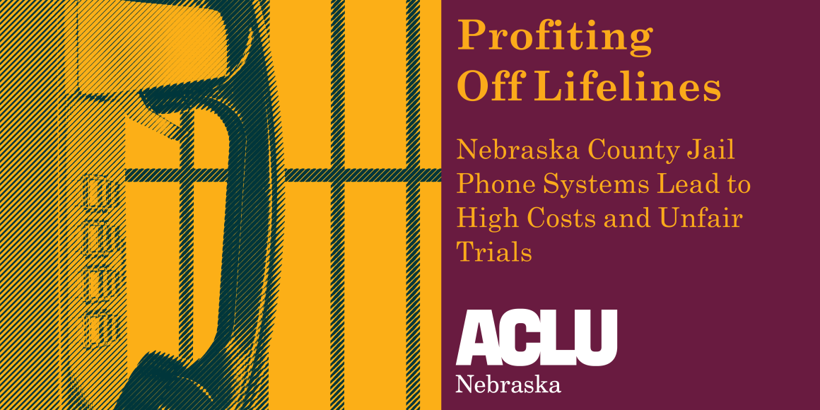 Title Image: Profiting Off Lifelines: Nebraska County Jail Phone Systems Lead to High Costs and Unfair Trials