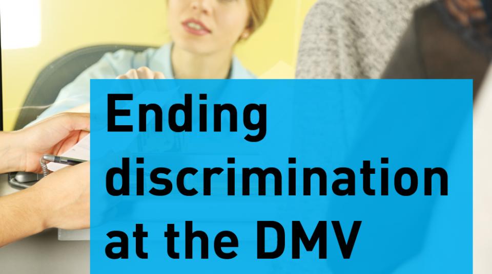 Stopping Discrimination At The Dmv Aclu Of Nebraska